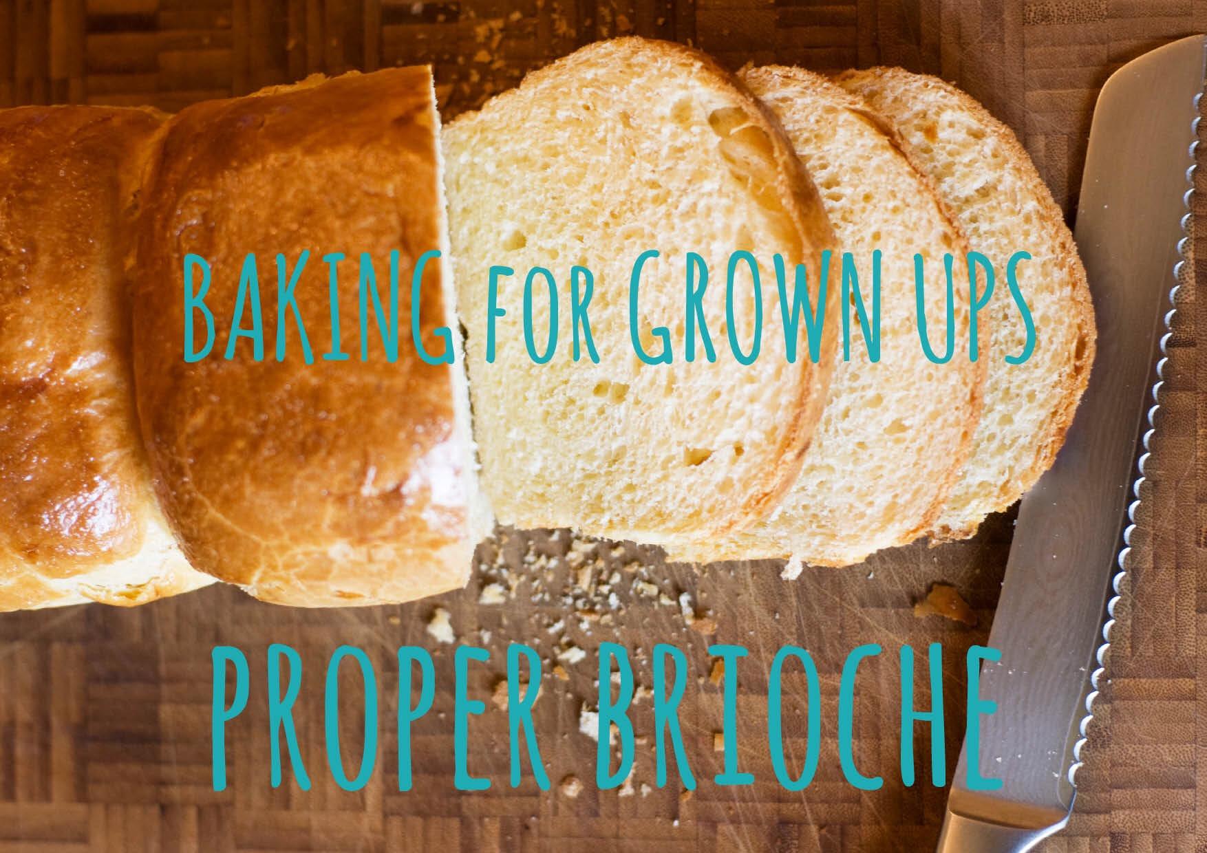 Brioche title photo - Baking for grown ups